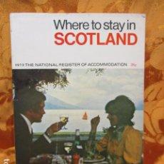 Coleccionismo de Revistas y Periódicos: WHERE TO STAY IN SCOTLAND (REVISTA DE VIAJES EN INGLÉS). Lote 244933065