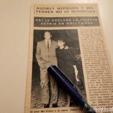 Coleccionismo de Revistas y Periódicos: AUDREY HEPBURN Y MEL FERRER SE DIVORCIAN RECORTE REVISTA AÑO 1968. Lote 245113040