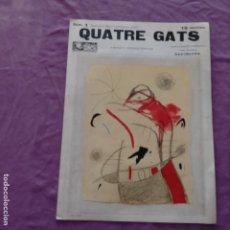 Coleccionismo de Revistas y Periódicos: NUM 1 QUATRE GATS 1978 SEGONA EPOCA JOAN MIRO. Lote 245288695