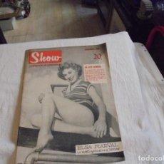 Coleccionismo de Revistas y Periódicos: SHOW LA REVISTA DE LOS ESPECTÁCULOS VARIEDADES ARTISTAS VEDETTES CABARET.DICIEMBRE 1956.ELSA MARVAL. Lote 245293515