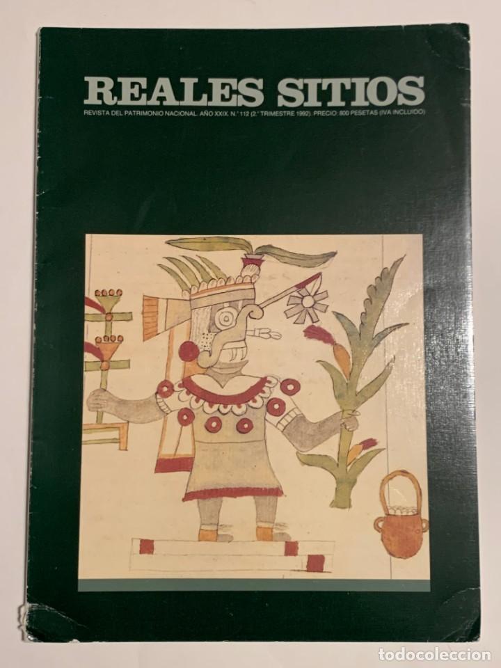 REVISTA REALES SITIOS - PATRIMONIO NACIONAL - AÑO XXIX Nº112 SEGUNDO TRIMESTRE 1992 (Coleccionismo - Revistas y Periódicos Modernos (a partir de 1.940) - Otros)