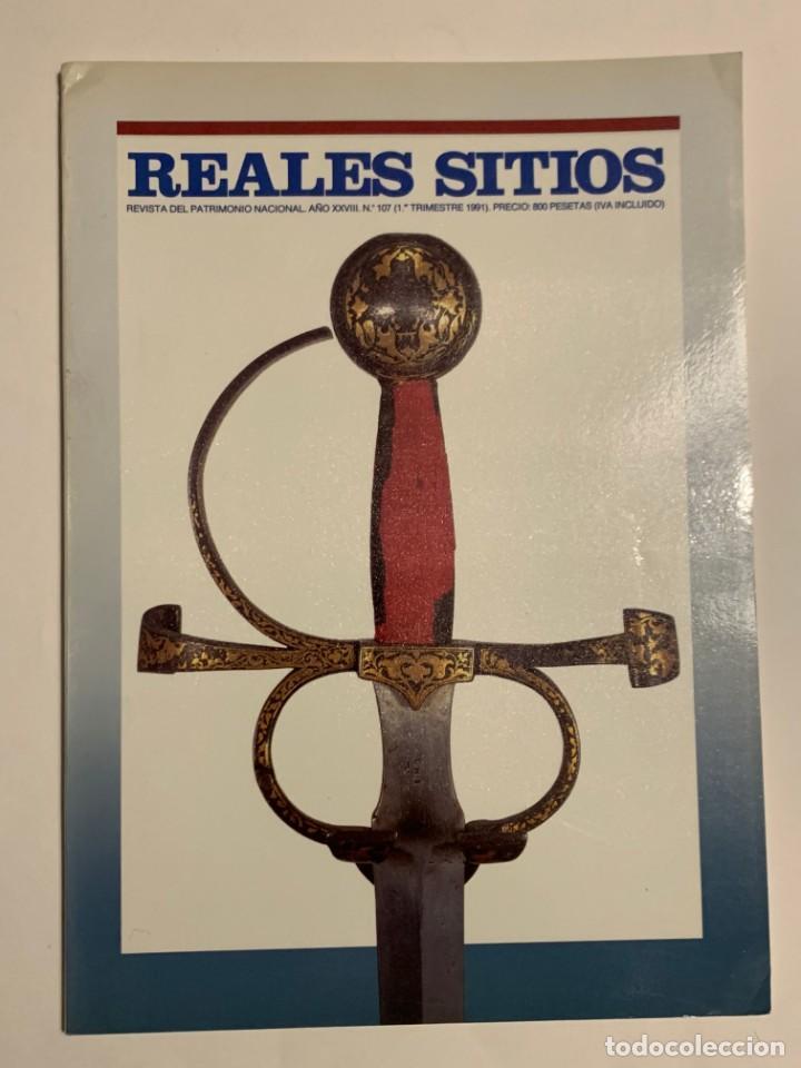 REVISTA REALES SITIOS - PATRIMONIO NACIONAL - AÑO XXVIII Nº107 PRIMER TRIMESTRE 1991 (Coleccionismo - Revistas y Periódicos Modernos (a partir de 1.940) - Otros)