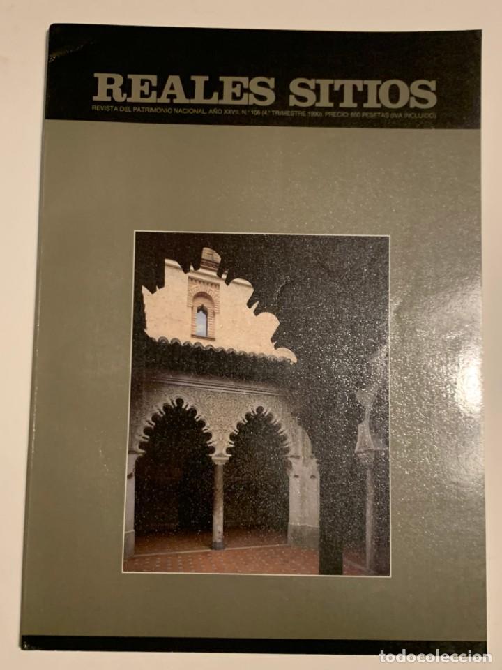 REVISTA REALES SITIOS - PATRIMONIO NACIONAL - AÑO XXVII Nº106 CUARTO TRIMESTRE 1990 (Coleccionismo - Revistas y Periódicos Modernos (a partir de 1.940) - Otros)