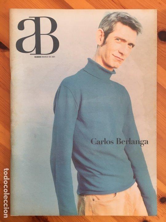 REVISTA AB A BARNA, Nº 85 (MARZO, 2001). CARLOS BERLANGA (Coleccionismo - Revistas y Periódicos Modernos (a partir de 1.940) - Otros)