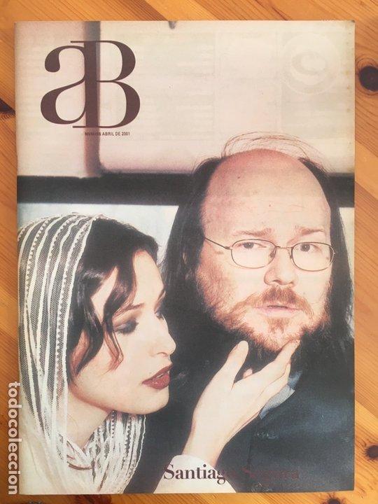 REVISTA AB A BARNA, Nº 86 (ABRIL, 2000). SANTIAGO SEGURA (Coleccionismo - Revistas y Periódicos Modernos (a partir de 1.940) - Otros)
