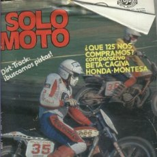Coleccionismo de Revistas y Periódicos: SOLO MOTO NUMERO 296 (CUBIERTA ESTROPEADA LADO LOMO). Lote 245594190