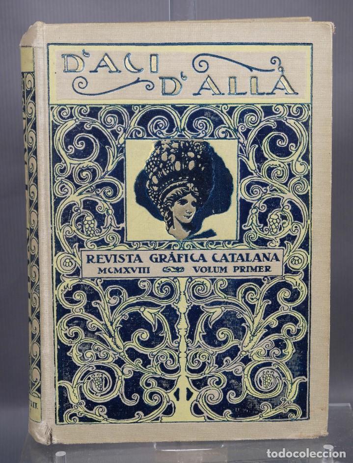 D'ACI D'ALLA REVISTA GRÁFICA CATALANA 1918-PRIMER VOLUMEN (Coleccionismo - Revistas y Periódicos Antiguos (hasta 1.939))