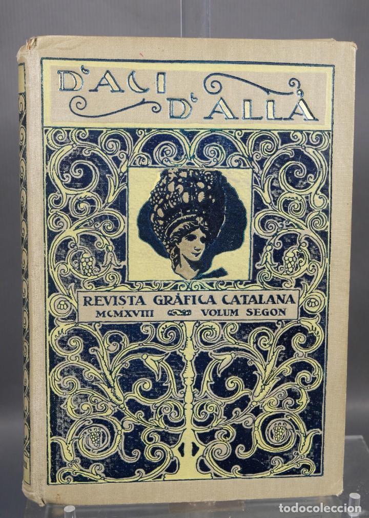 D'ACI D'ALLA REVISTA GRÁFICA CATALANA 1918-SEGUNDO VOLUMEN (Coleccionismo - Revistas y Periódicos Modernos (a partir de 1.940) - Otros)