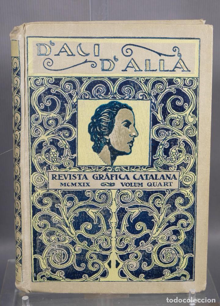 D'ACI D'ALLA REVISTA GRÁFICA CATALANA 1919-CUARTO VOLUMEN (Coleccionismo - Revistas y Periódicos Modernos (a partir de 1.940) - Otros)