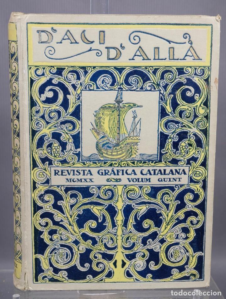 D'ACI D'ALLA REVISTA GRÁFICA CATALANA 1920-QUINTO VOLUMEN (Coleccionismo - Revistas y Periódicos Antiguos (hasta 1.939))
