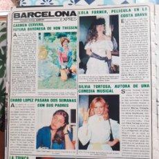 Collectionnisme de Revues et Journaux: LOLA FORNER TITA CERVERA MISS ESPAÑA LA TRINCA CHARO LOPEZ SILVIA TORTOSA. Lote 245926160