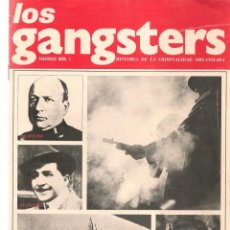 Coleccionismo de Revistas y Periódicos: LOS GANGSTERS. FASCÍCULO Nº 1. HISTORIA DE LA CRIMINALIDAD ORGANIZADA. EDT. SEDMAY. (T/19). Lote 245962200