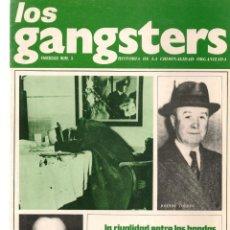 Coleccionismo de Revistas y Periódicos: LOS GANGSTERS. FASCÍCULO Nº 3. HISTORIA DE LA CRIMINALIDAD ORGANIZADA.EDT. SEDMAY .(T/19). Lote 245963530