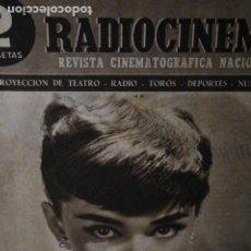 Coleccionismo de Revistas y Periódicos: REVISTA RADIO CINEMA Nº 202 AUDREY HEPBURN PEPE BLANCO CARMEN MORELL 1954. Lote 246104150