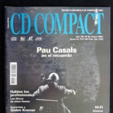 Coleccionismo de Revistas y Periódicos: REVISTA CD COMPACT. Nº 62. 1994. PAU CASALS, GIDON KREMER. Lote 247517310