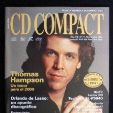 Coleccionismo de Revistas y Periódicos: REVISTA CD COMPACT. Nº 71. 1994. THOMAS HAMPSON, ORLANDO DE LASSO, JORGE ANTÓN. Lote 247518290