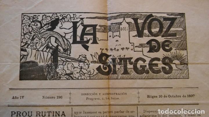 LA VOZ DE SITGES, AÑO IV, Nº 196 (1897). ARTÍCULO DE SANTIAGO RUSIÑOL (Coleccionismo - Revistas y Periódicos Antiguos (hasta 1.939))