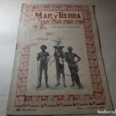 Coleccionismo de Revistas y Periódicos: MAGNIFICOS ANTIGUOS 48 NUMEROS DE LA REVISTA POPULAR MAR Y TIERRA DEL 1900. Lote 247939815