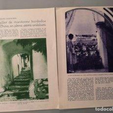 Collectionnisme de Revues et Journaux: ARTICULO REVISTA ORIGINAL ANTIGUO. TALLER MANTONES BORDADOS CHINA EN SIERRA ANDALUZA. Lote 251109605