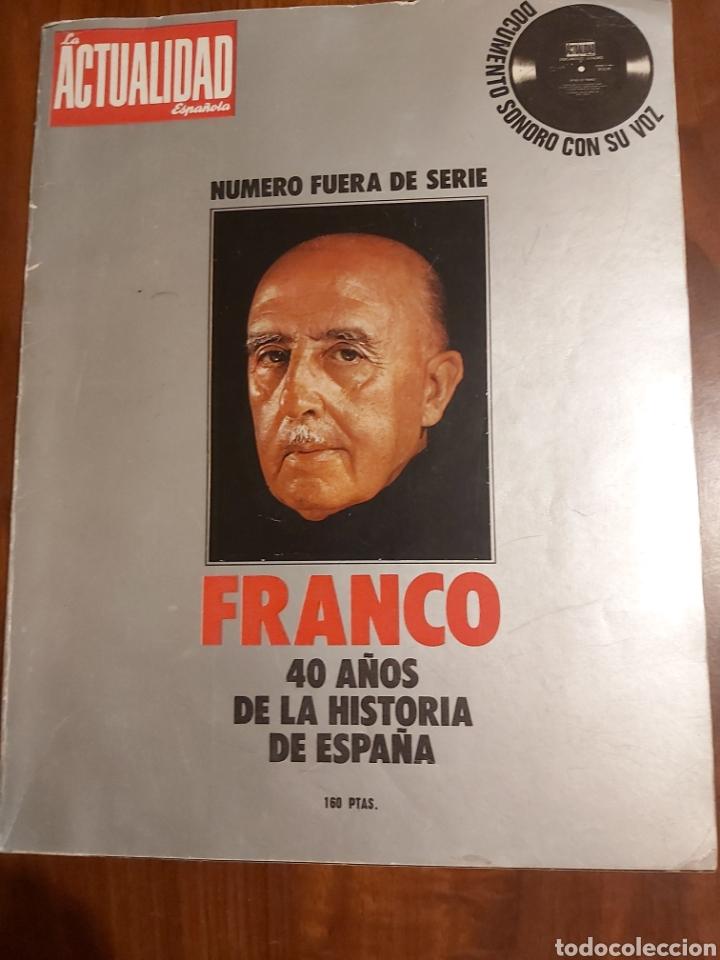 FRANCO 40 AÑOS DE LA HISTORIA DE ESPAÑA (Coleccionismo - Revistas y Periódicos Modernos (a partir de 1.940) - Otros)
