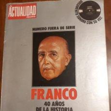 Coleccionismo de Revistas y Periódicos: FRANCO 40 AÑOS DE LA HISTORIA DE ESPAÑA. Lote 251924780