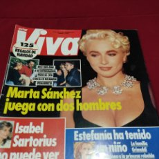 Coleccionismo de Revistas y Periódicos: REVISTA VIVA MARTA SÁNCHEZ CAMILO SESTO SADE BEVERLY HILLS SENSACIÓN DE VIVIR 90210 MIGUEL RIOS. Lote 252164865