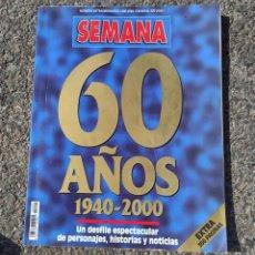 Coleccionismo de Revistas y Periódicos: REVISTA SEMANA 60 AÑOS 1940-2000 NUMERO EXTRAORDINARIO. Lote 253195840
