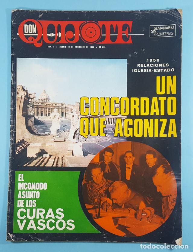 REVISTA DON QUIJOTE Nº 8 28 NOVEIEMBRE 1968 64 PAG, EL INCOMODO ASUNTO DE LOS CURAS VASCOS (Coleccionismo - Revistas y Periódicos Modernos (a partir de 1.940) - Otros)