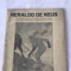 Coleccionismo de Revistas y Periódicos: REUS - HERALDO DE REUS, NUMERO EXTRAORDINARI DEDICAT A LES FESTES DE II EXPOSIO D'APLICACIONS 1933. Lote 253604220