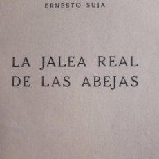Coleccionismo de Revistas y Periódicos: LA JALEA REAL DE LAS ABEJAS ERNESTO SUJA 1957. Lote 254091795