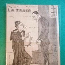 Coleccionismo de Revistas y Periódicos: LA TRACA PERIÓDICO ALFONSO XIII RARO EJEMPLAR. Lote 254097010