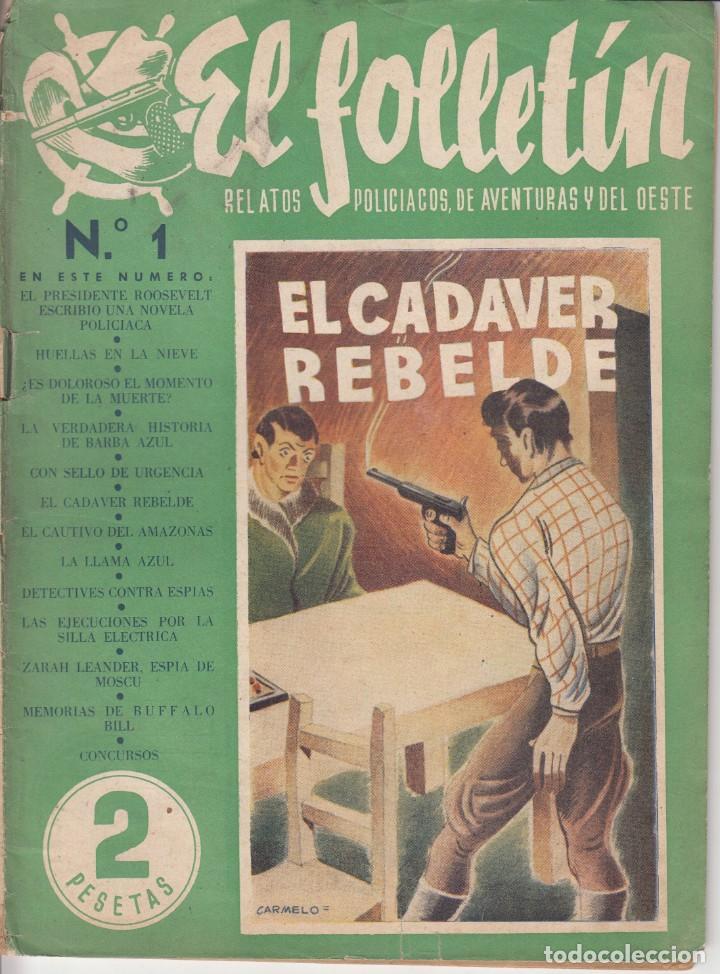 EL FOLLETIN Nº 1: EL CADAVER REBELDE - 1 DICIEMBRE 1945 (Coleccionismo - Revistas y Periódicos Modernos (a partir de 1.940) - Otros)