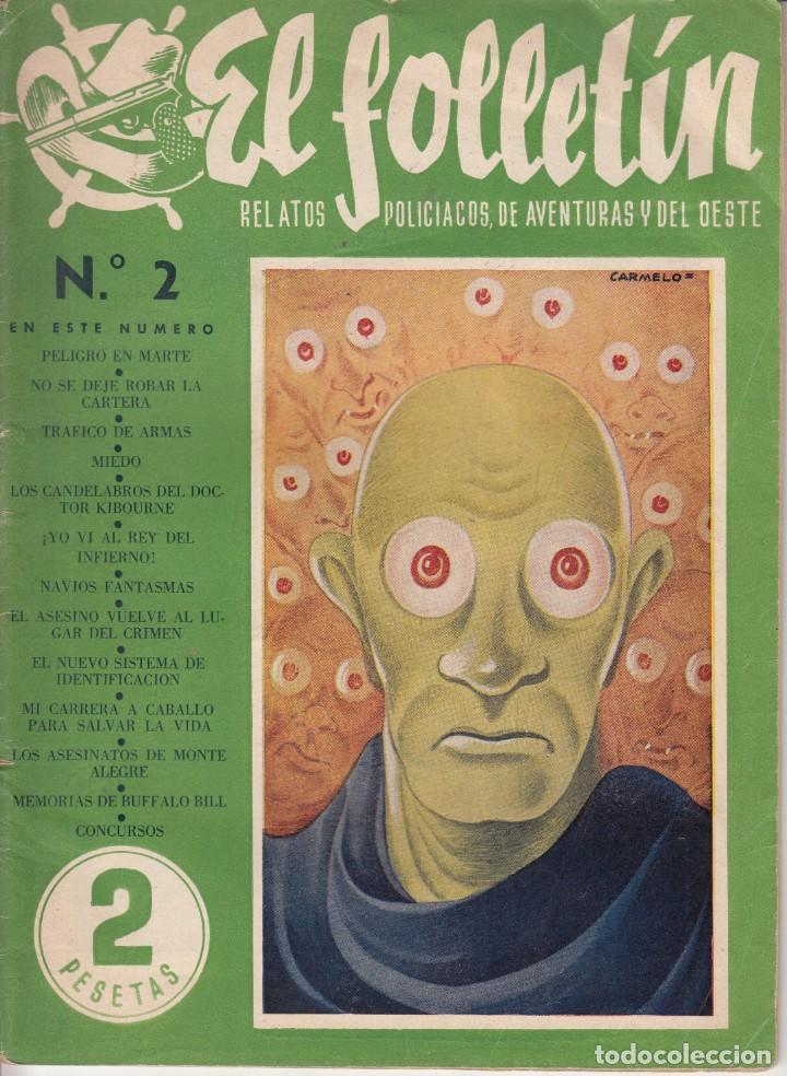 EL FOLLETIN Nº 2: PELIGRO EN MARTE - 15 DICIEMBRE 1945 (Coleccionismo - Revistas y Periódicos Modernos (a partir de 1.940) - Otros)