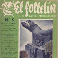 Coleccionismo de Revistas y Periódicos: EL FOLLETIN Nº 5: EL PAJARO DE LA JUNGLA - 1 FEBRERO 1946. Lote 254123770