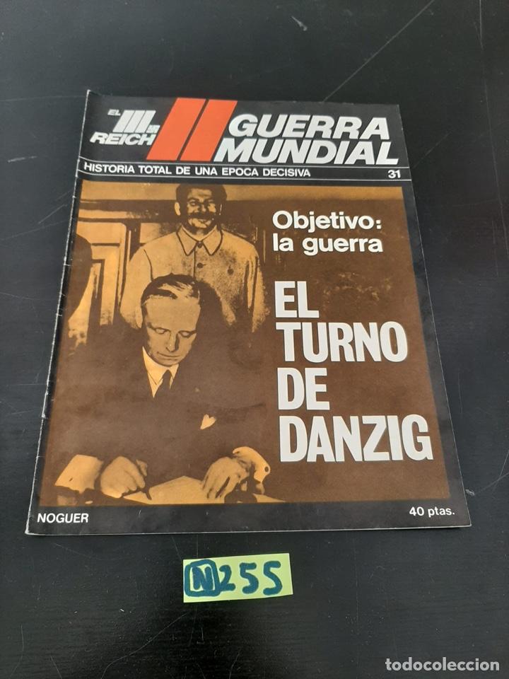 NOGUER: EL TERCER REICH, FASCÍCULO (Coleccionismo - Revistas y Periódicos Modernos (a partir de 1.940) - Otros)