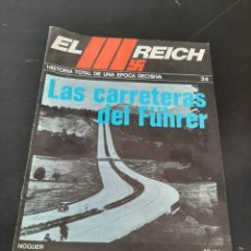 Coleccionismo de Revistas y Periódicos: NOGUER: EL TERCER REICH, FASCÍCULO. Lote 254230660