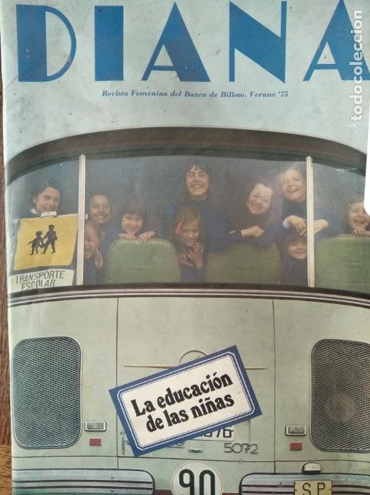 DIANA DE 1975- LA REVISTA DE LA MUJER TRABAJADORA- LA EDUCACION DE LAS NIÑAS EGB- COCINA- DELANTAL P (Coleccionismo - Revistas y Periódicos Modernos (a partir de 1.940) - Otros)