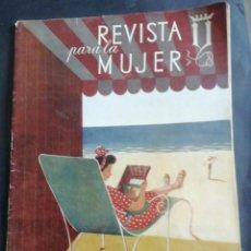 Coleccionismo de Revistas y Periódicos: REVISTA PARA LA MUJER. JULIO 1944. Lote 254356920