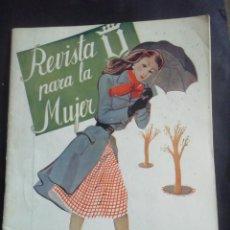 Coleccionismo de Revistas y Periódicos: REVISTA PARA LA MUJER. MARZO 1945. Lote 254359755