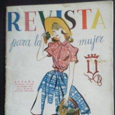 Coleccionismo de Revistas y Periódicos: REVISTA PARA LA MUJER. SEPTIEMBRE-OCTUBRE-NOVIEMBRE 1945. Lote 254361060