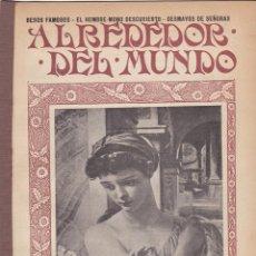Coleccionismo de Revistas y Periódicos: REVISTA ALREDEDOR DEL MUNDO – 1907 * VAINILLA * ORQUÍDEAS * BOLESLAS BIEGAS * DUQUESA DE CASTIGLIONE. Lote 254377170