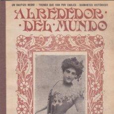 Coleccionismo de Revistas y Periódicos: REVISTA ALREDEDOR DEL MUNDO – 1907 * LOCOMOTORA BRENNAN * DIAMANTES * PERROS *. Lote 254377500