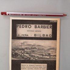Coleccionismo de Revistas y Periódicos: PUBLICIDAD REVISTA ORIGINAL CIRCA 1938. PEDRO BARBIER FABRICA ALAMBRES BILBAO. Lote 254564110