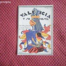 Coleccionismo de Revistas y Periódicos: REVISTA FALLERA VALENCIA Y SU FIESTA FALLAS 1932 HERNANDEZ DOCE. Lote 254699765