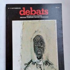 Coleccionismo de Revistas y Periódicos: REVISTA DEBATS N 17 RACISMO EN EUROPA 1986. Lote 254891490