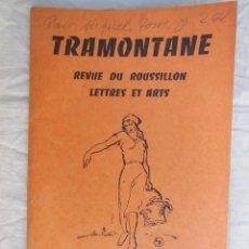 Coleccionismo de Revistas y Periódicos: TRAMONTANE. REVUE DU ROUSSILLON, LETTRES ET ARTS. NÚM 416 - 417, 1958. Lote 254946435