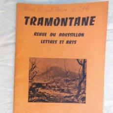 Coleccionismo de Revistas y Periódicos: TRAMONTANE. REVUE DU ROUSSILLON, LETTRES ET ARTS. NÚM 418 - 419, NOVEMBRE - DÉCEMBRE 1958. Lote 254974165