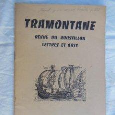 Coleccionismo de Revistas y Periódicos: TRAMONTANE. REVUE DU ROUSSILLON, LETTRES ET ARTS. NÚM 430 - 431, 1960. Lote 254980095