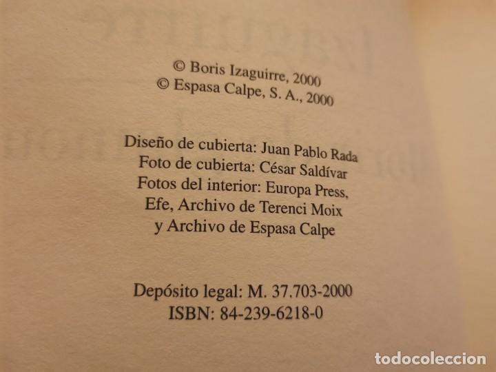 Coleccionismo de Revistas y Periódicos: BORIS IZAGUIRRE MORIR DE GLAMOUR CRÓNICA DE LA SOCIEDAD DE FIN DE SIGLO ESPASA 2000 - Foto 2 - 255005060
