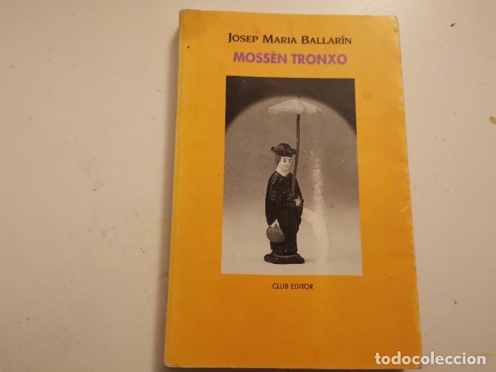 MOSSEN TRONXO JOSEP MARIA BALLARIN CLUB EDITOR 1990 POSIBLE RECOLLIDA A MALLORCA (Coleccionismo - Revistas y Periódicos Modernos (a partir de 1.940) - Otros)